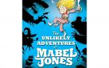 Will Mabbit - 'The Unlikely Adventures of Mabel Jones'