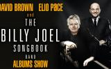 ALBUMS SHOW: Elio Pace's Billy Joel Songbook featuring David Brown