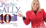Psychic Sally - 10th Anniversary Tour