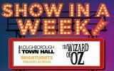 Show In A Week 2019 - The Wizard Of Oz (ages 6 – 11) - SOLD OUT