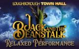 Jack And The Beanstalk - Relaxed Performance